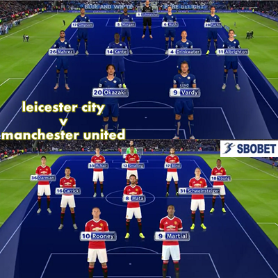 leicester city v manchester united_sbobet